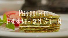 Panqueca de Abobrinha sem Glúten | Receitas Saudáveis - Lucilia Diniz