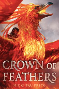 Crown of Feathers (Crown of Feathers, #1) by Nicki Pau Preto | Goodreads
