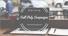 Call-only campaigns are part of a new Google ad format for mobile campaigns.Campaigns with call-only ads target mobile devices only without bid modifiers, which is what advertisers would usually use to narrow down device targeting …