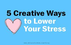 5 Creative Ways to Lower Caregiver Stress #caregiver #caregiverstress #caregiverhealthtips