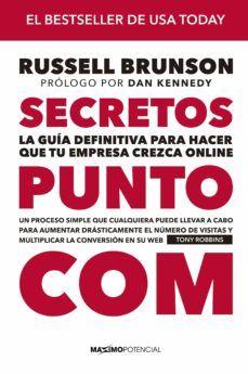 Secretos Punto Com La Guía Definitiva Russell Brunson 9788412049831 Libro Secreto Libros De Ciencia Comprar Libros