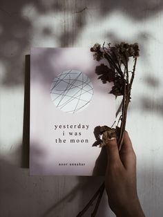 yesterday i was the moon — a collection of poetry by noor unnahar // books, reading book, indie pale grunge hipsters aesthetics tumblr aesthetic, bookstagram igreads book, quotes words instagram flatlay creative photography ideas inspiration, women writ