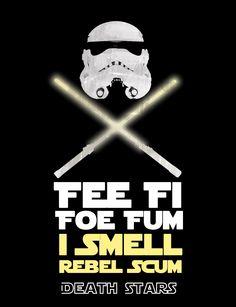 Fee fi Foe Fum! Storm Trooper Warning