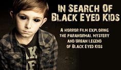 Frances Jones is raising funds for An Unknown Horror: In Search of Black Eyed Kids (Feature) on Kickstarter! Black Eyed Kids are one of the scariest paranormal phenomenons around. This film sends Sunshine on a journey to discover the truth! Black Eyed Kids, Skin Walker, Creepy Stories, Haunted History, Afraid Of The Dark, Urban Legends, Do You Believe, Pictures Of People, Ancient Aliens