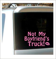 Not My Boyfriend's Truck Decal Car Decal by CustomVinylbyBridge
