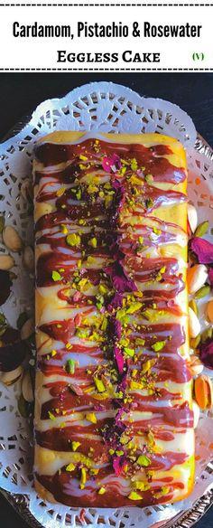 Cardamom, Pistachio and Rosewater Eggless tea cake.