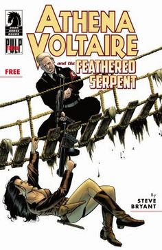 Athena Voltaire and the Feathered Serpent (Issue) Michael Hudson, Feathered Serpent, Book Cover Art, American Comics, Indiana Jones, Comic Book Heroes, Dark Horse, Dieselpunk, Comic Art
