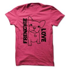 $19 - Frenchie Love in Heliconia. Get it→ (http://www.sunfrogshirts.com/Pets/Frenchie-Love-t-shirt-ladies-shirt.html?1038)