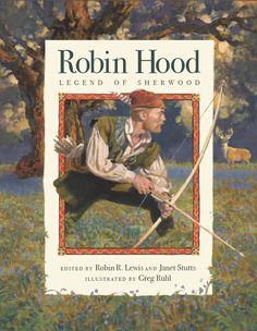 Robin Hood, Legend of Sherwood - Hathaway House Books - 1 Robin Robinson, Hood Books, Famous Legends, Swan Lake, School Boy, My Favorite Image, Green Man, Famous Artists, Book Illustration