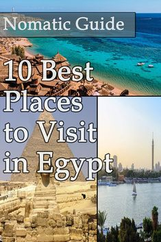 10 Best Places to Visit in Egypt - NomaticTravel Best Countries To Visit, Cool Countries, Cool Places To Visit, Amazing Destinations, Travel Destinations, African Nations, Egypt Travel, Islands, Old Things