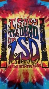 I saw the Dead on LSD 1995 Tshirt