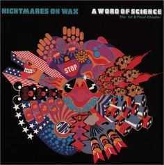 Tucked away in the shadowy early years of Warp Records' long and winding history, you'll find the debut album by trip hop stalwarts Nightmares On Wax. Radios, Dj Yoda, Designers Republic, How Ya Doin, Vinyl Sleeves, Up House, House Music, My Favorite Music, Electronic Music