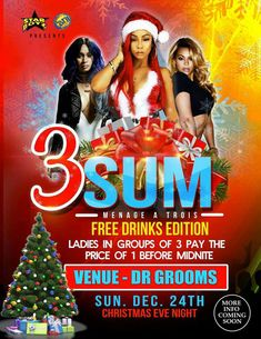 Starboyz '3SUM' FREE DRINKS EDITION @ Dr. Grooms Dec 24th, 2017