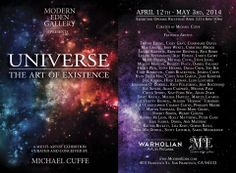 """I'm ging to be apart of an amazing line up of artist for """"Universe"""" taking place the Saturday April 12 at Modern Eden in San Francisco 6-10pm curated by Michael Cuffe. See you there"""