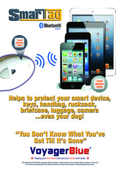 SmartTag protects your valuable items such as your I-pad, tablet or smartphone and much more contact www.gizmopromotions.co.uk for more details. Business users this makes a fantastic corporate gift branded in your company logo.