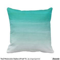 "Teal Watercolor Ombre 16""x16"" Pillow"