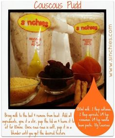 Sinchies Cous Cous pudding recipe. Yum! Eva loves this and loves her sinchies