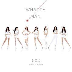 IOI - Whatta Man (Good Man)
