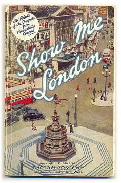 """Vintage """"Show Me London"""" book <3"""