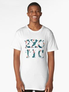 EXOTIC #redbubble #decor #buyart by designdn Long T-Shirts