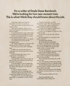 Mr David Abbott turns an otherwise dull corporate recruitment ad into a fascinating insight into the inner-workings of a legendary agency. Inspiring copywriting by one of the best. Recruitment Ads, Copy Ads, Curriculum Vitae Resume, Great Ads, What It Takes, Resume Design, Small Business Marketing, Print Magazine, Copywriting