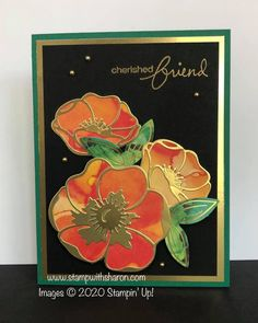 I die cut the poppies from one of the June 2020 Paper Pumpkin card fronts, then die cut the detail from gold foil paper (adhered to adhesive sheets) from the Poppy Moments dies. The sentiment is from the Lovely You stamp set and is heat embossed in gold. I also used gold metallic pearls for accents. Pumpkin Cards, Paper Pumpkin, Gold Foil Paper, Image C, Stamping Up, Stampin Up Cards, Poppies, Bloom, Paper Crafts