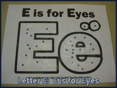 E is for Eyes Alphabet Activities for Kids Letter E Activities, Preschool Letters, Learning Letters, Preschool Lessons, Letter Worksheets, Abc Crafts, Alphabet Crafts, Letter A Crafts, Preschool Activities