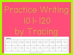 Freebie! Practice 101-120 by tracing at First Grade Fingerprints