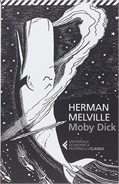 Amazon.it: Moby Dick - Herman Melville, A. Ceni - Libri EURO 10,20