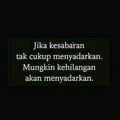 New quotes indonesia kecewa rindu ideas Rude Quotes, Quotes Rindu, Quotes Lucu, Quotes Galau, Nature Quotes, People Quotes, Happy Quotes, Positive Quotes, Lyric Quotes