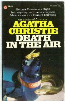 Death In The Air  by Agatha Christie, also published as Death in the Clouds.