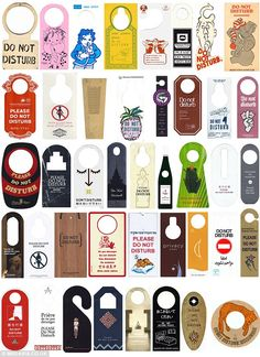 Do not disturb signs: A selection of an ex-UN workers 'do not disturb' signs collected over 19 collection from 190 countries around the world!