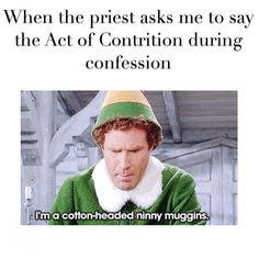 #freezup #nervous #hateitwhenthathappens #catholicprobs #confession #elf #faith #redeemed #forgiven #catholic #catholicchurch #christian #catholicmemes #christianmemes by catholic_teen_posts