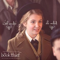 Book Thief / Liesel -- I've read the book, but I still haven't seen this movie. I have to wait for it to be on Netflix.