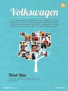 """Para Volkswagen de México desarrollamos una aplicación en Facebook con el objetivo de incentivar a  la comunidad a unirse al movimiento """"Think Blue""""."""