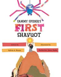 Sammy Spider's First Shavuot  Written by Sylvia Rouss  Illustrated by Katherine Janus Kahn      Sammy Spider lowers himself down on a strand of webbing to get a closer look at the Shapiro family's preparations for Shavuot, a holiday celebrating the time when God gave the Torah to Moses.