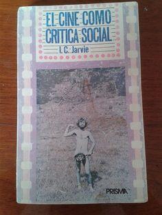 el cine como critica social/ i.c. jarvie