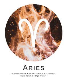 Aries ~ spontaneous, daring, energetic