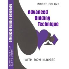 Advanced Bidding Technique - http://www.bridgeshop.com.au/software-games/bridge-dvds/advanced-bidding-technique-dvd.html