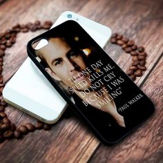 Paul Walker Quotes | Actor | Movie | custom case for iphone 4/4s 5 5s 5c 6 6plus case and samsung galaxy s3 s4 s5 s6 case - RSBLVD