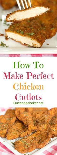 How To Make Perfect Chicken Cutlets