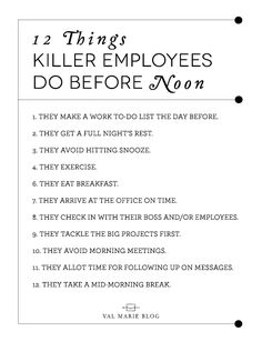 12 Things Killer Employees Do Before Noon | Val Marie Blog