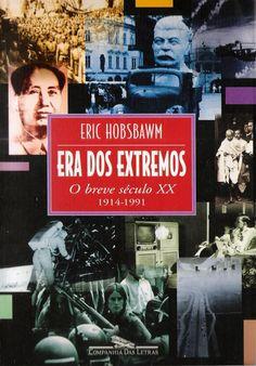 VIVENDO NO LIMITE: A ERA DOS EXTREMOS DE ERIC HOBSBAWM