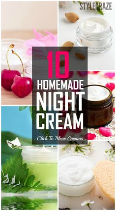 Buying a good quality night cream can burn a hole in your pocket. Now say good bye to chemicals by trying out these10 homemade night cream recipes that are easy to try