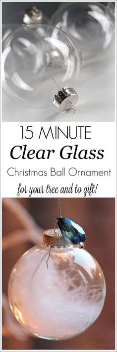 15 minute clear ball Christmas ornament filler idea! See the craft tutorial to make this beautiful DIY glass ball ornament for your holiday home decor, Christmas tree or make several for quick and easy gift ideas!
