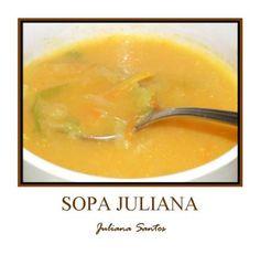 Receitas - Sopa Juliana - Petiscos.com Wedding Soup, Portuguese Recipes, Portuguese Food, Spinach Soup, Cooking Classes, Soup And Salad, Soups And Stews, Soup Recipes, Recipies