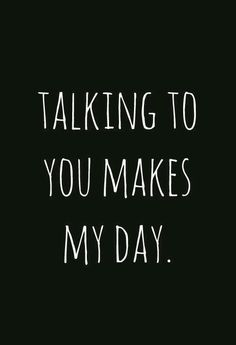 """45 Crush Quotes - """"Talking to you makes my day."""" - 45 Crush Quotes – """"Talking to you makes my day. Crush Quotes For Him, Life Quotes Love, Crush Sayings, Waiting Quotes, Quotes For Men, Crushing Quotes, Heart Quotes, Happy Quotes, Cool Quotes For Boys"""