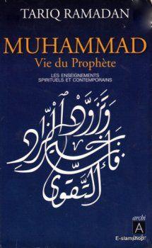 Muhammad Vie du Prophète (saw) par Tariq Ramadan