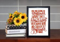 Harry Potter Quote Print Gryffindor Print Harry Potter