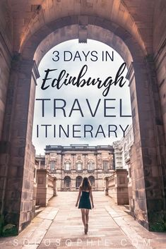 A long weekend in Edinburgh Itinerary. Three days in Scotland bucket list for exploring the Scottish Capital. Day trip ideas, museums you must see and travel inspiration!